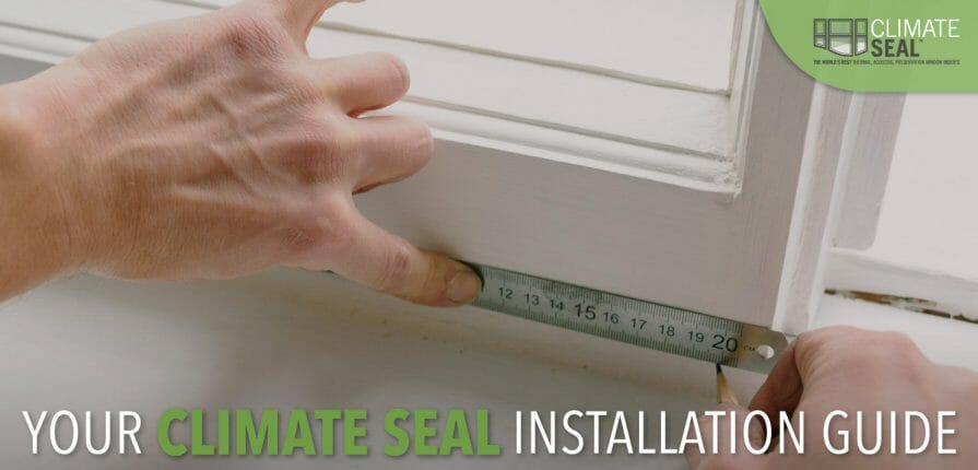 A customer installs climate seal window inserts