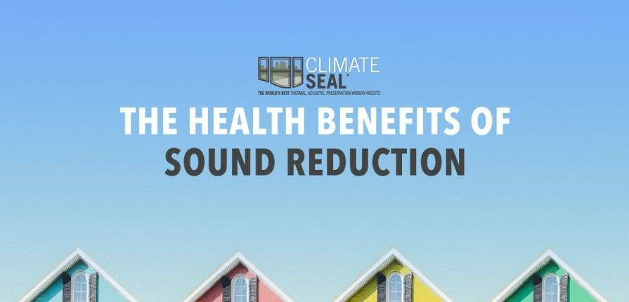 The Health Benefits Of Noise Reduction - ASI Climate Seal